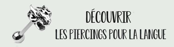 Découvrir les piercings pour votre langue !